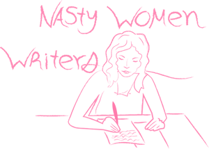 Nasty Women Writers